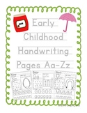 Early Childhood Handwriting Pages Aa-Zz