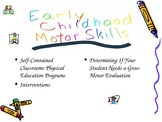 Early Childhood Motor Skills