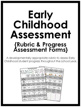 Early Childhood Rubric and Assessment