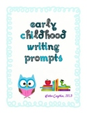 Early Childhood Writing Prompts