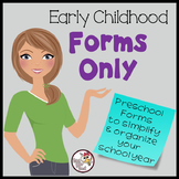 Preschool Organization/Early Childhood FORMS ONLY