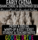 Early China Dynasties: Shang, Zhou, & Qin PPT, Teacher Notes, & Guided Notes