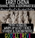 Early China Dynasties: Shang, Zhou, & Qin PowerPoint