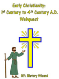 Early Christianity: 1st Century to 4th Century A.D. Webquest