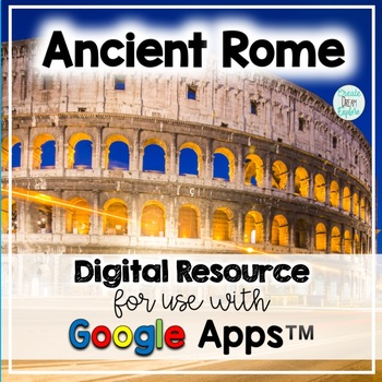 Early Civilizations Ancient Rome Google Drive Digital Resource and HyperDoc