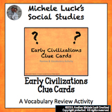 Early Civilizations & Geography Clue Cards for Games, Review, Centers Activity