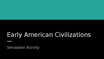 Early Civilizations Simulation Activity Game