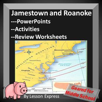 Jamestown and Roanoke Early Colonial Settlements -- Lesson Materials