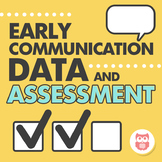 Early Communicators Data Binder: Progress Monitoring, Assessment, and Checklist