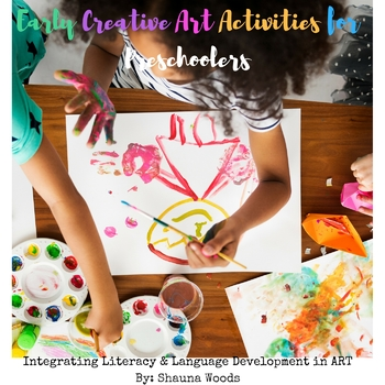 Early Creative Art Activities for Preschoolers