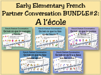 Early Elementary French Partner Conversation BUNDLE #2: A l'école (At school)