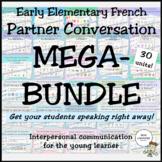 Early Elementary French Partner Conversations MEGA-BUNDLE
