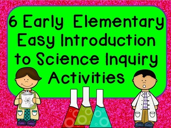 Early Elementary Introduction to Scientific Method STEM In