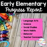 Early Elementary Progress Report