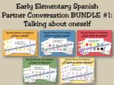 Early Elementary Spanish Partner Conversation BUNDLE #1 (t