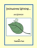 Early Elementary Writing ~ Inchworm Writing...and Science!