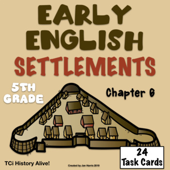 Early English Settlements Chapter 6 Task Cards History Alive! TCi