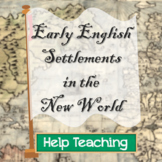 Early English Settlements in the New World