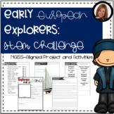 Early European Explorers STEM Challenge