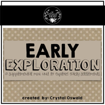 Early Exploration