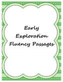 Early Exploration Fluency Passages