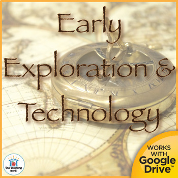 Early Exploration and Technology Interactive Notebook