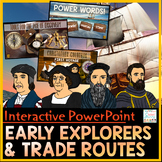 Explorers and Trade Routes Interactive PowerPoint