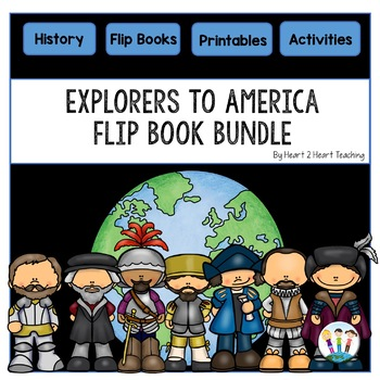 Early Explorers: 7 Flip Books for Cabot, Hudson, De Soto, Balboa, Cartier, Leon