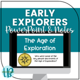 Early Explorers & Age of Exploration TN SS 4.4-4.6