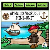 Early Explorers: Amerigo Vespucci Mini-Unit & Flip Book for INB's