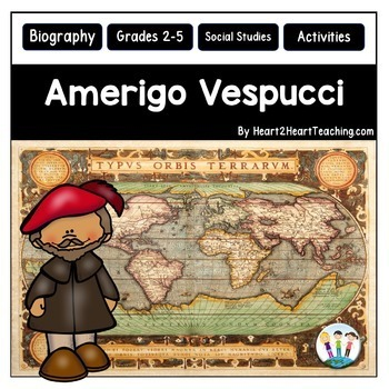 Amerigo Vespucci Unit with Articles, Activities & Flip Book