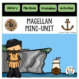 Early Explorers: Ferdinand Magellan Mini-Unit & Flip Book for INB's