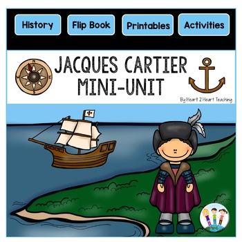 Early Explorers: Jacques Cartier Mini-Unit & Flip Book for INB's