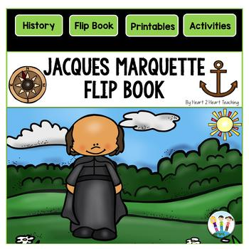 Early Explorers: Jacques Marquette Flip Book