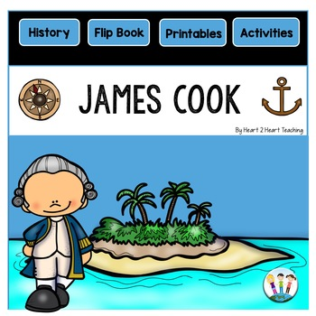 Early Explorers: James Cook Mini-Unit & Flip Book for INB's