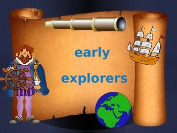 Early Explorers PowerPoint