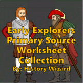 Early Explorers Primary Source Worksheet Collection