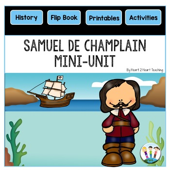 Early Explorers: Samuel de Champlain Flip Book