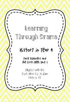 Early Explorers: Teaching History Through Drama Year 4