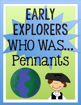 "Early Explorers ""Who was..."" Pennant"