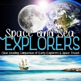 Early Explorers and Space Explorers Close Reading Comparison