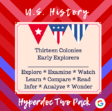 Distance Learning: Early Explorers and Thirteen Colonies Hyperdoc Two Pack
