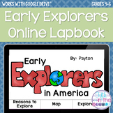 Early Explorers in America ONLINE Interactive Notebook - D