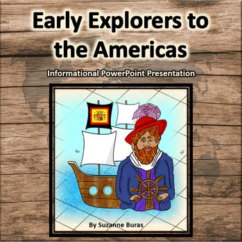 Early Explorers to the Americas Informational PowerPoint Presentation