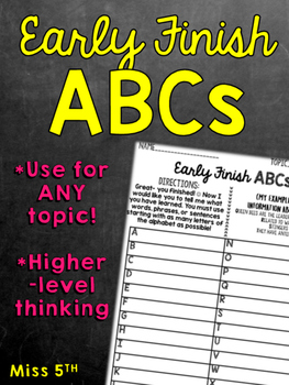 Early Finish ABCs (Show what you know for ANY learned info