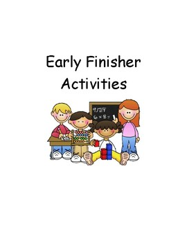 Early Finisher Activities!
