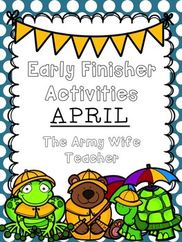 Early Finisher Activities: April