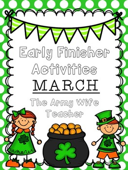 Early Finisher Activities: March