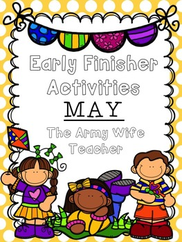 Early Finisher Activities: May