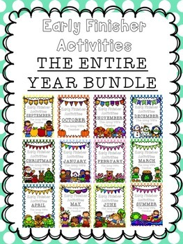 Early Finisher Activities: THE ENTIRE YEAR BUNDLE